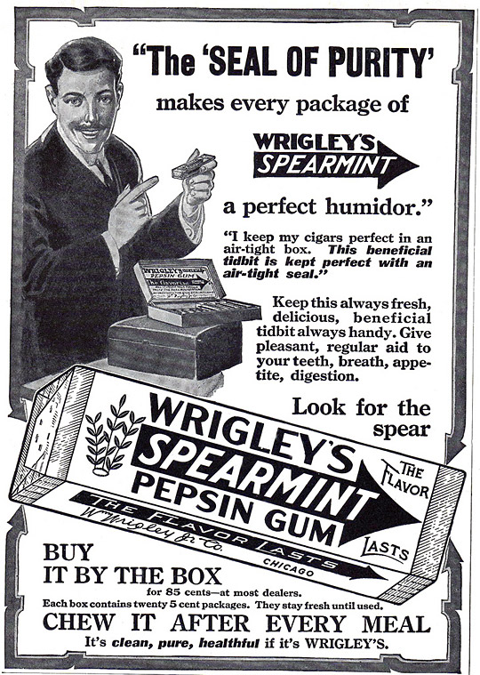 The Seal of Purity Makes Each Package of Wrigley's Spearmint Gum a Perfect Humidor,