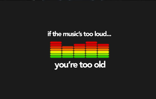 Too Loud Too Old